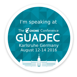 Speaking at GUADEC 2016